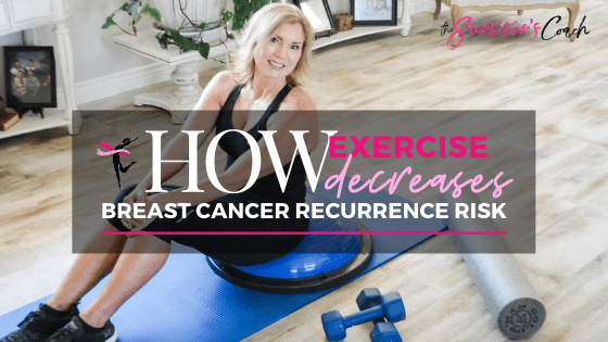 How Exercise Decreases Breast Cancer Recurrence Risk